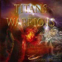 Titans and Warriors